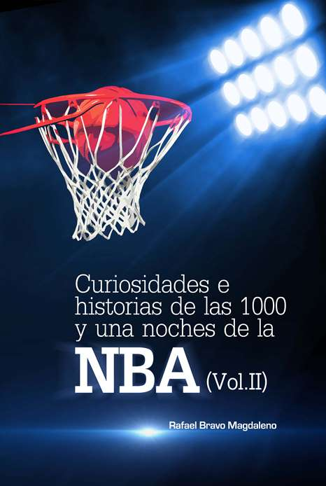 Curiosidades e historias de la NBA (Vol II)